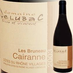 CAIRANNE Les Bruneau, mein Geheimtip von der Rhone! (Domaine Delubac)